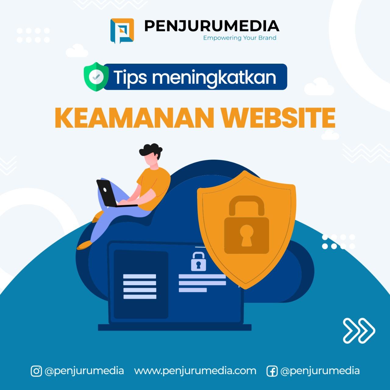 Tips Meningkatkan Keamanan Website